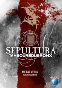 SEPULTURA - Metal vein - Alive at Rock in Rio DVD