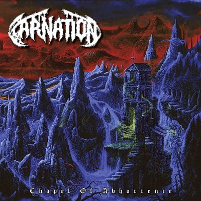 CARNATION - Chappel of abhorrence