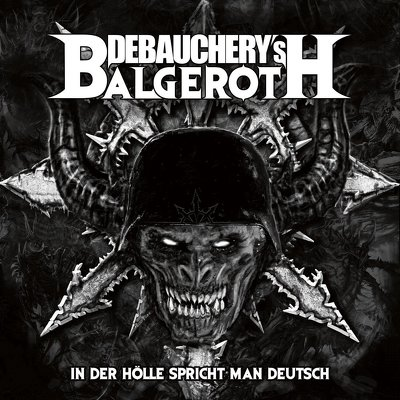 DEBAUCHERY vs BALGEROTH - In ther hole 3CD
