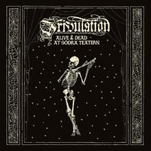 TRIBULATION - Alive & Dead At Södra Teatern DVD+2CD