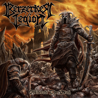 BERZERKER LEGION - The obliterate wesk