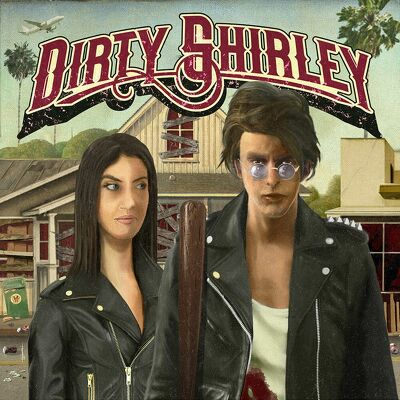 DIRTY SHIRLEY - Dorty shirley