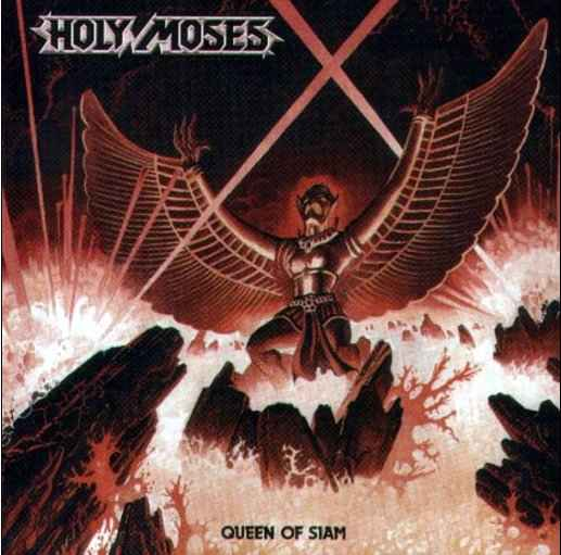 HOLY MOSES - Queen of Siam