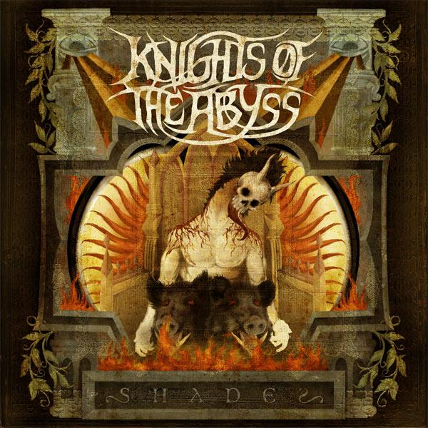 KNIGHTS OF ABYSS - Shades