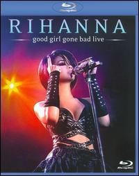 RIHANNA / GOOD GIRL LIVE