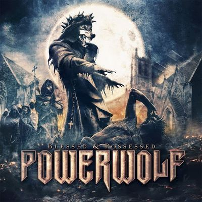 POWERWOLF - Blessed and pssessed