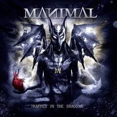 MANIMAL - Trapped in the shadow