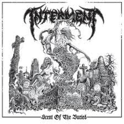 INTERMENT -  Scent of the buried