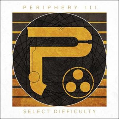 PERIPHERY - Periphery III: Secret difficulty