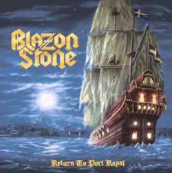 BLAZON STONE - Retun to Port Royal
