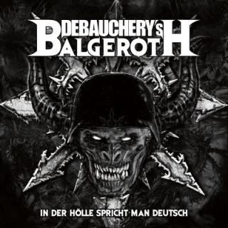 DEBAUCHERY vs BALGEROTH - In ther holle 2CD