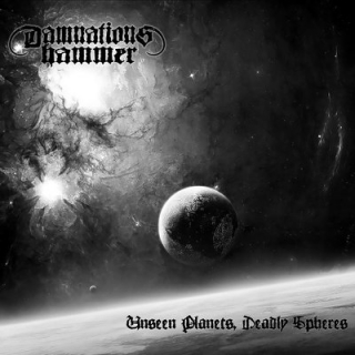 DAMNATIONS HAMMER - Unseen planets,deadly spheres
