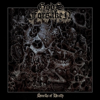 GODS FORSAKEN- Smells of death