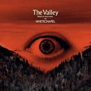 WHITECHAPEL- The valley