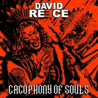 REECE DAVID - Cacophony of soul