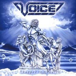 VOICE - Trapped in anguish