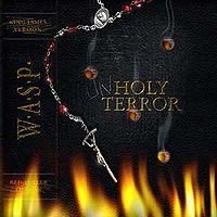 W.A.S.P. - Unholy terror - limited