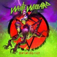 WHITE WIZZARD - The devils cut