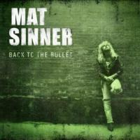 SINNER MAT - Back to the bullet reedice