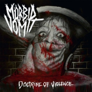 MORBID VOMIT - Doctrine of violence
