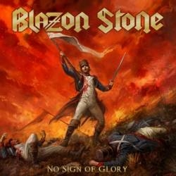 BLAZON STONE - No sign no glory
