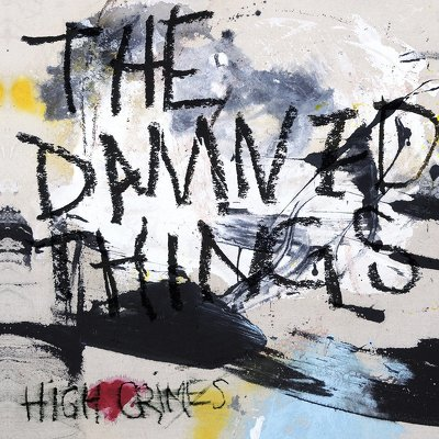 DAMNED THINGS- High crimes