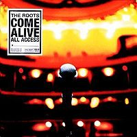 ROOTS - The Roots Comes Alive