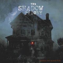 SHADOW THEORY - Behind the black veil