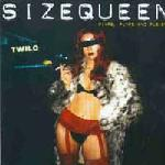 SIZEQUEEN - Pimps, Pumps and Pushers
