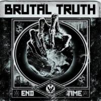 BRUTAL TRUTH - End time