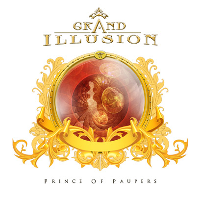 GRAND ILLUSION - Prince of paupers