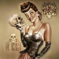LORDI - To beast or not the beast