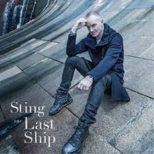 STING - Last ship 2CD