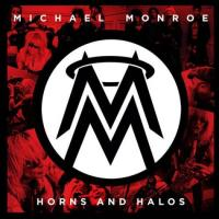 MONROE MICHAEL - Horns and halos DIGIPACK