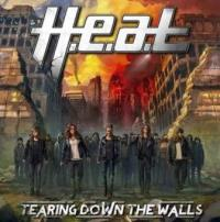 H.E.A.T. - Tearing the dawn the walls
