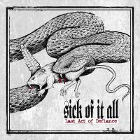 SICK OF IT ALL - Last acts of defiance DIGIPACK