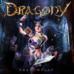 DRAGONY- Shadowplay