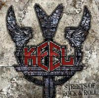 KEEL - Streets Of Rock and Roll