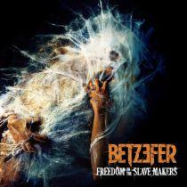 BETZEFER - Freedom to the slave makers digipac