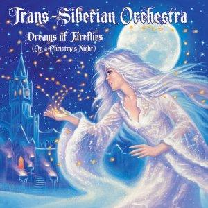 TRANS-SIBERIAN ORCHESTRA - Dreams of fireflies