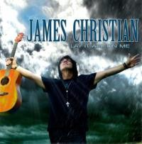CHRISTIAN JAMES - Lay it all on me