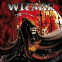 WIZARD - Trail of death