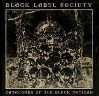 BLACK LABEL SOCIETY - Catacombs of the black Vatican DIGIPACK
