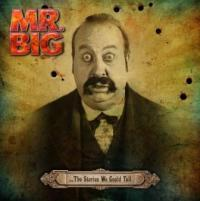 MR.BIG - The stories we could tell