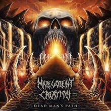 MALEVOLENT CREATION - Dead mans path
