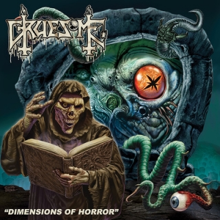 GRUESOME- Dimensions of horror