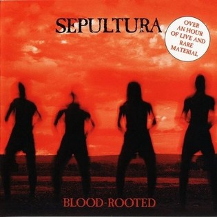 SEPULTURA - Blood rooted